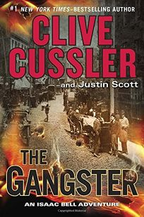 The Gangster: An Isaac Bell Adventure