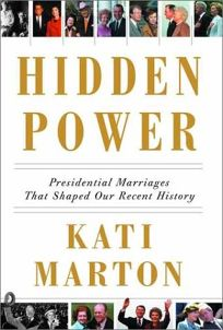 HIDDEN POWER: Presidential Marriages That Shaped Our Recent History