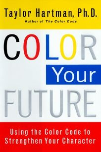 color your future using the color code to strengthen your character buy this book - The Color Code Book