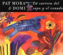 La Carrera del Sapo y el Venado = The Race of Toad and Deer