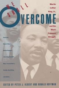 We Shall Overcome: The Legacy