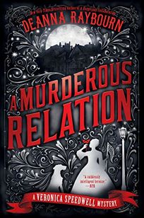 A Murderous Relation: A Veronica Speedwell Mystery