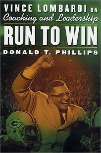 RUN TO WIN: Vince Lombardi on Coaching & Leadership