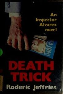 Death Trick: An Inspector Alvarez Novel
