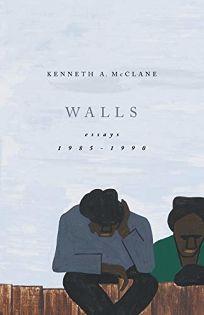 Walls: Essays