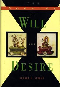 The Bonding of Will and Desire
