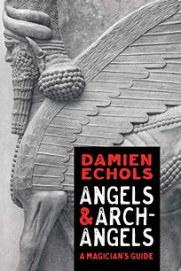 Angels & Archangels: The Western Path to Enlightenment