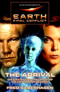 Gene Roddenberrys Earth: Final Conflict--The Arrival