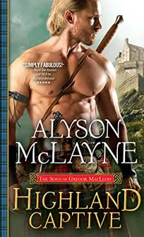 Highland Captive The Sons of Gregor MacLeod #4