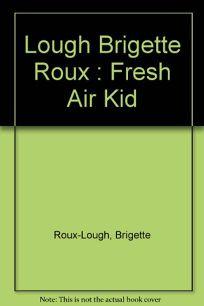 The Fresh Air Kid