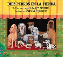 Diez Perros en la Tienda = Ten Dogs in the Window