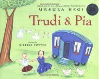 TRUDI & PIA