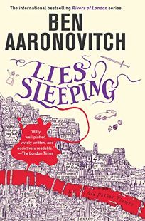 Lies Sleeping: A Rivers of London Novel