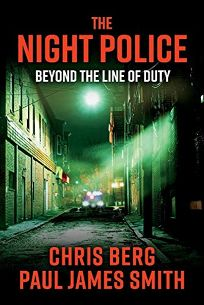The Night Police: Beyond the Line of Duty