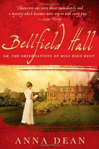 Bellfield Hall: A Dido Kent Mystery