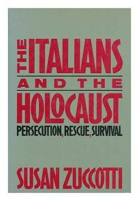 The Italians and the Holocaust: Persecution