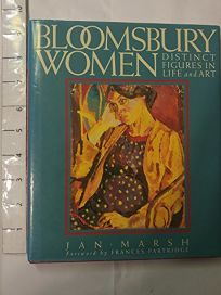 Bloomsbury Women: Distinct Figures in Life and Art