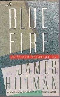 A Blue Fire: Selected Writings