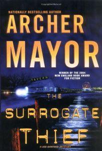 THE SURROGATE THIEF: A Joe Gunther Mystery