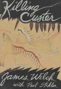 Killing Custer: The Battle of the Little Bighorn and the Fate of the Plains Indians