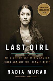 The Last Girl: My Story of Captivity