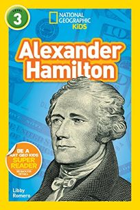 National Geographic Kids Readers: Alexander Hamilton L3