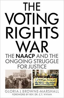 The Voting Rights War: The NAACP on the Ongoing Struggle for Justice