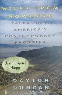 Miles from Nowhere: 2tales from Americas Contemporary Frontier