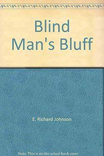 Blind Mans Bluff: A Mystery