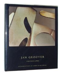 Jan Groover: Photographs