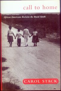 Call to Home: African Mericans Reclaim the Rural South