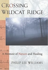 Crossing Wildcat Ridge: A Memoir of Nature and Healing