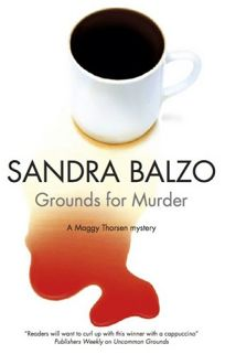 Grounds for Murder: A Maggy Thorsen Mystery