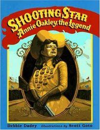 Shooting Star: Annie Oakley