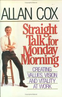 Straight Talk for Monday Morning: Creating Values