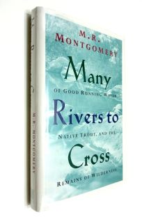 Many Rivers to Cross: Of Good Running Water