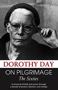 On Pilgrimage: The Sixties