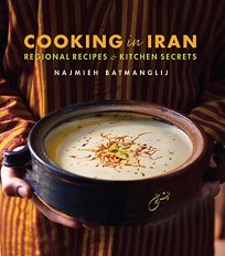 Cooking in Iran: Regional Recipes & Cooking Secrets