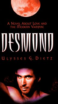 Desmond: A Novel about Love and the Modern Vampire