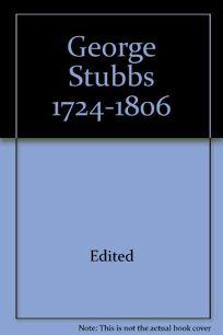 George Stubbs 1724-1806