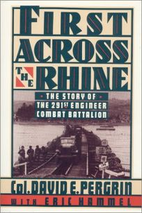 First Across the Rhine: The 291st Engineer Combat Battalion in France