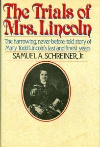 Trials of Mrs. Lincoln