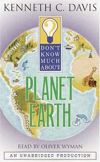 DONT KNOW MUCH ABOUT PLANET EARTH; DONT KNOW MUCH ABOUT SPACE