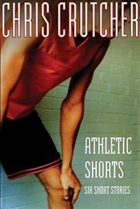 Athletic Shorts: Six Short Stories
