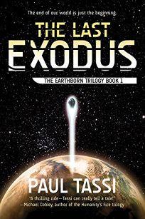 The Last Exodus: The Earthborn Trilogy