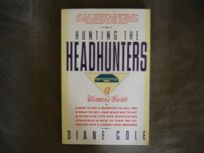 Hunting the Headhunters: A Womans Guide