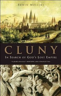 Cluny: In Search of Gods Lost Empire