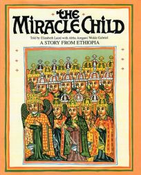 The Miracle Child: A Story from Ethiopia