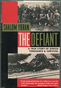 The Defiant: A True Story
