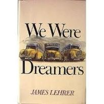 We Were Dreamers